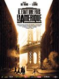 film Il �tait une fois en Am�rique en streaming