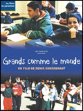 Photo : Grands comme le monde