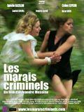 Photo : Les Marais criminels