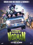 L'�trange pouvoir de Norman...