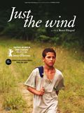 Sélectionner le film Just the Wind