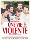 Photo : Une Vie Violente
