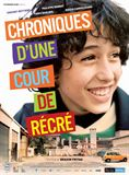 Chroniques d'une cour de r&#233;cr&#233;
