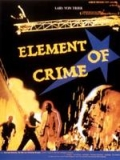Photo : Element of crime