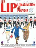 Photo : Les LIP, l'imagination au pouvoir