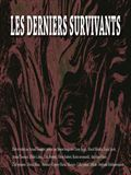 Photo : Les Derniers Survivants