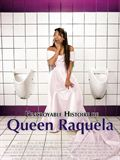 Photo : L'Incroyable histoire de Queen Raquela