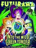 Photo : Futurama : Into The Wild Green Yonder