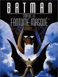 Photo : Batman contre le fantôme masqué