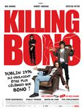 Photo : Killing Bono