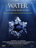 Photo : Water, le pouvoir secret de l'eau