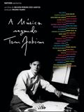 Photo : A Música Segundo Tom Jobim