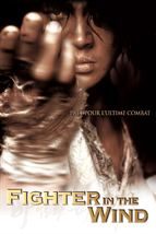 Fighter in the Wind film complet
