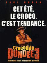Telecharger le Film Crocodile Dundee III