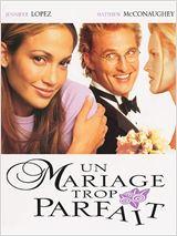 Regarder film Un Mariage trop parfait