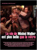 Regarder film La Vie de Michel Muller est plus belle que la vôtre streaming