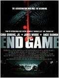 End Game - Complot � la Maison Blanche poster