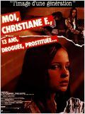 Moi, Christiane F. ..13 ans, droguée et prostituée