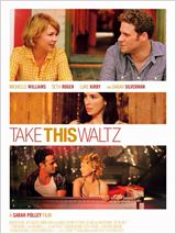 Take This Waltz en streaming