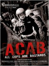 A.C.A.B. : All Cops Are Bastards en streaming