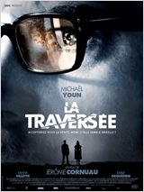 La Travers�e en streaming
