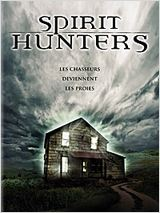 Telecharger le Film Spirit Hunters