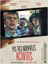 Pas tr&#232;s normales activit&#233;s