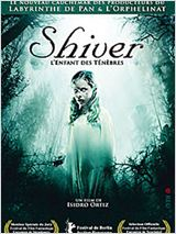 Shiver, l'enfant des tnbres streaming