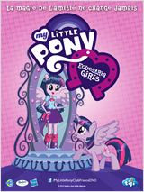 My Little Pony : Equestria Girls  film complet