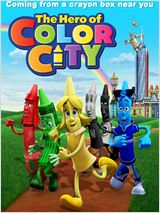 Film The Hero Of Color City streaming