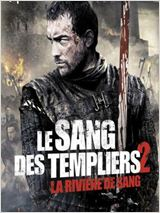 Regarder Le Sang des templiers 2 : La rivi�re de sang (2014) en Streaming