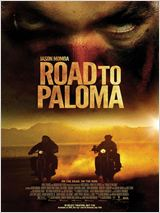 Road To Paloma (VOSTFR)