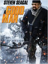 Télécharger A Good Man en Dvdrip sur uptobox, uploaded, turbobit, bitfiles, bayfiles ou en torrent