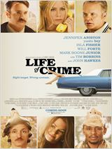 Life of Crime film complet