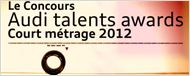 Audi talents awards 2012 – Appel à candidatures
