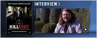 """""""Kill List"""" : le réalisateur Ben Wheatley au micro ! [VIDEO]"""
