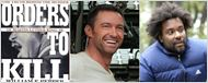 "Hugh Jackman dans ""Orders to Kill"" de Lee Daniels"