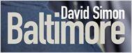 """Panier de la rédac' : Quand David Simon arpentait les rues sanglantes de """"Baltimore"""""""