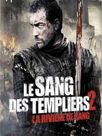 Le Sang des templiers 2 : La rivi�re de... streaming