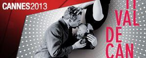 Cannes 2013 : Les films de La Quinzaine des Réalisateurs et d'Un Certain Regard sont en salles !