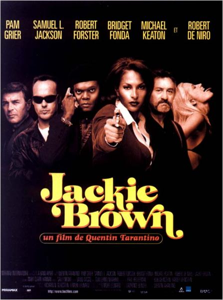 Jackie Brown : affiche Bridget Fonda, Michael Keaton, Pam Grier, Quentin Tarantino, Robert De Niro