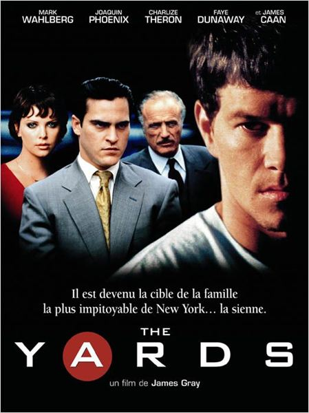 The Yards : affiche Charlize Theron, James Gray, Joaquin ...