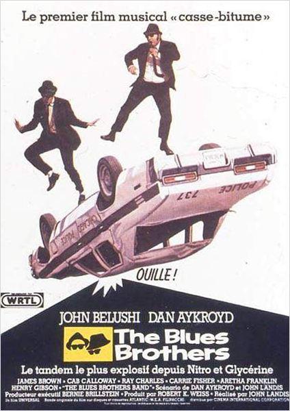 The Blues Brothers : Affiche Dan Aykroyd, John Belushi, John Landis