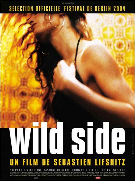 Wild Side : affiche Sébastien Lifshitz, Stéphanie Michelini