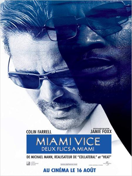 [MULTI] Film Miami vice - Deux flics à Miami [BDRiP - AC3 - TRUEFRENCH]