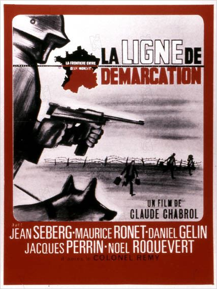 La Ligne de démarcation : Affiche Claude Chabrol