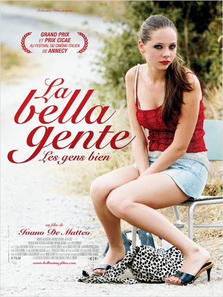 [MULTI] La Bella Gente, les gens bien  [DVDRIP] [TRUEFRENCH]