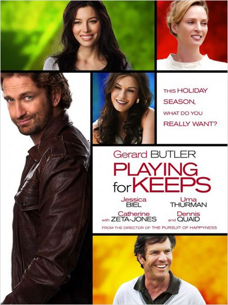 Playing For Keeps |FRENCH| [DVDRiP]