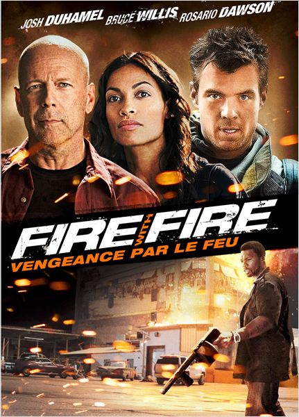 Fire with fire, vengeance par le feu ddl