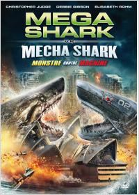 Mega Shark Vs. Mecha Shark  FRENCH | BDRIP